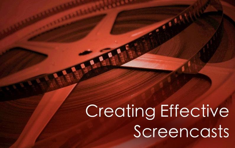 Creating Effective Screencasts