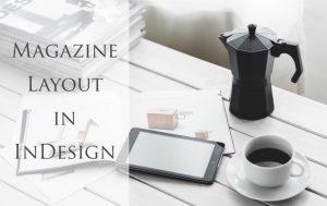 Magazine Layout in InDesign